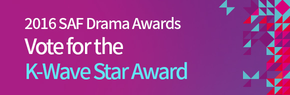2016 SAF Drama Awards Vote for K-Wave Star Award